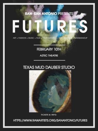 Texas Mud Dauber Studio-RAW_San Antonio presents FUTURES